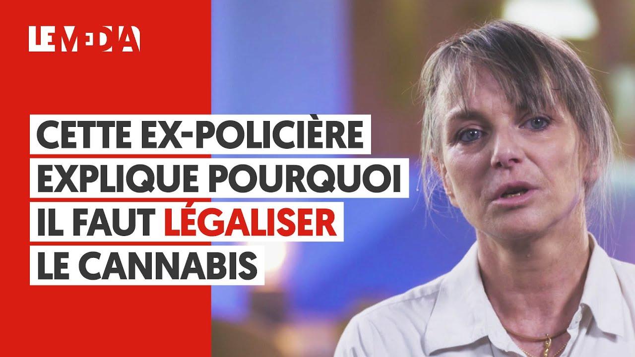 CETTE EX-POLICIÈRE EXPLIQUE POURQUOI IL FAUT LÉGALISER LE CANNABIS