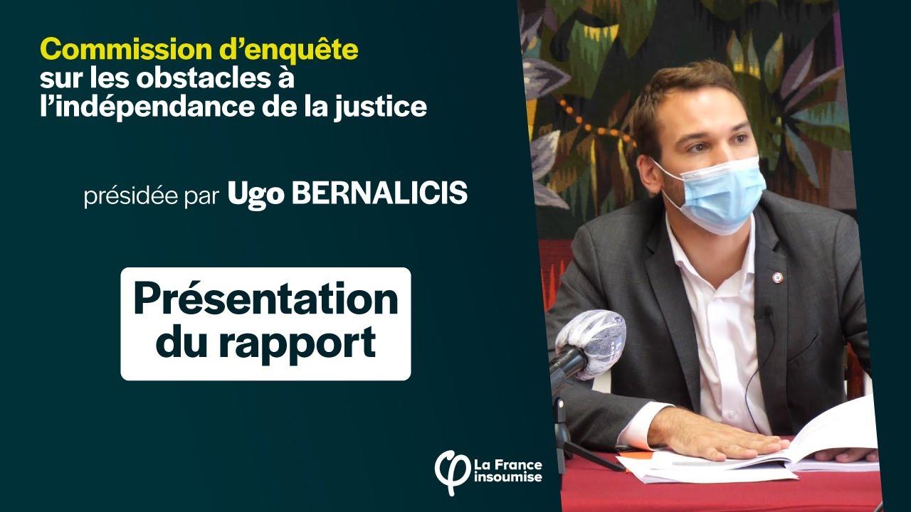 Indépendance de la Justice : Présentation du rapport de la commission d'enquête