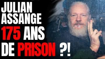 Julian Assange Risque 175 Ans De Prison !