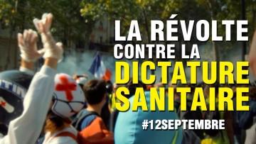 LA RÉVOLTE CONTRE LA DICTATURE SANITAIRE #12septembre Retour des Gilets jaunes