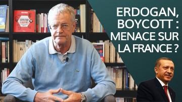 Erdogan, boycott : menace sur la France ?