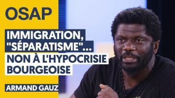 """IMMIGRATION, """"SÉPARATISME""""… NON À L'HYPOCRISIE BOURGEOISE"""