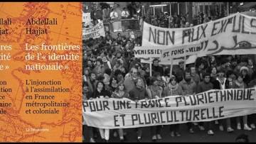 La France et l'assimilationnisme – Abdellali Hajjat