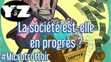 La société est-elle en progrès ?