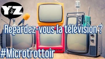 Regardez-vous la télévision ?