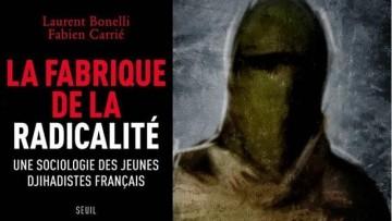 Sociologie des jeunes djihadistes français – Laurent Bonelli, Fabien Carrié
