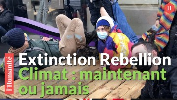Urgence climatique: Pour Exctinction Rebellion, « La seule solution, c'est la rébellion »