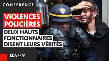VIOLENCES POLICIÈRES : DEUX HAUTS FONCTIONNAIRES DISENT LEURS VÉRITÉS