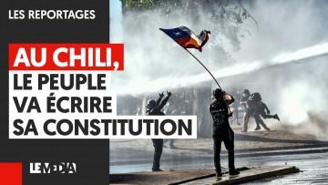 AU CHILI, LE PEUPLE VA ÉCRIRE SA CONSTITUTION