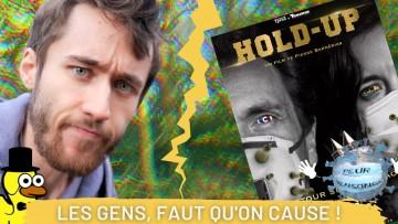 """Bon, faut qu'on cause de """"Hold-Up"""" !"""
