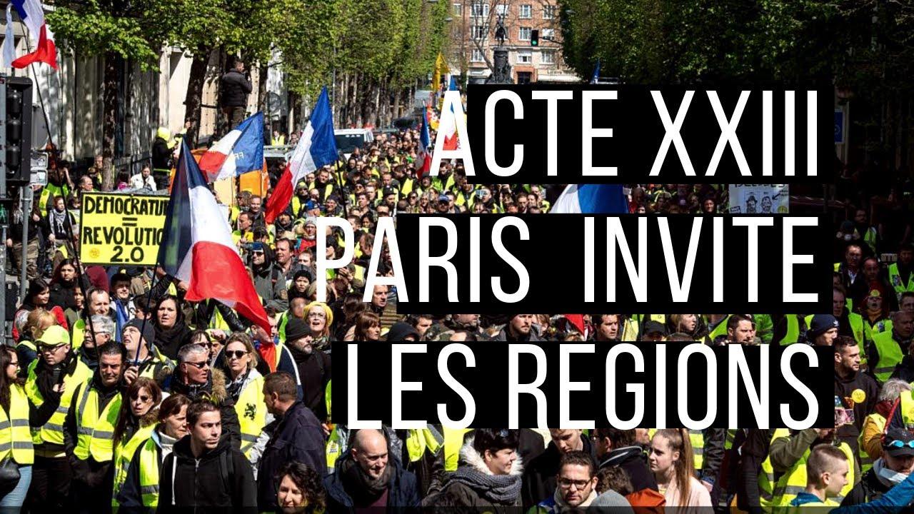 Acte 23 Ultimatum samedi 20 avril Paris invite les régions gilets jaunes ou sans