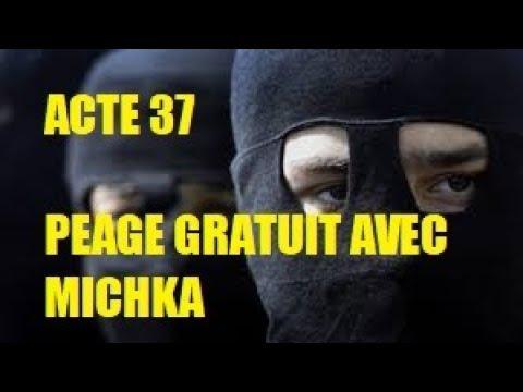ACTE 37 GILET JAUNE PEAGE GRATUIT AVEC MICHKA #acte37giletjaune