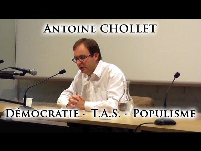 Antoine Chollet – Démocratie – T.A.S. – Populisme