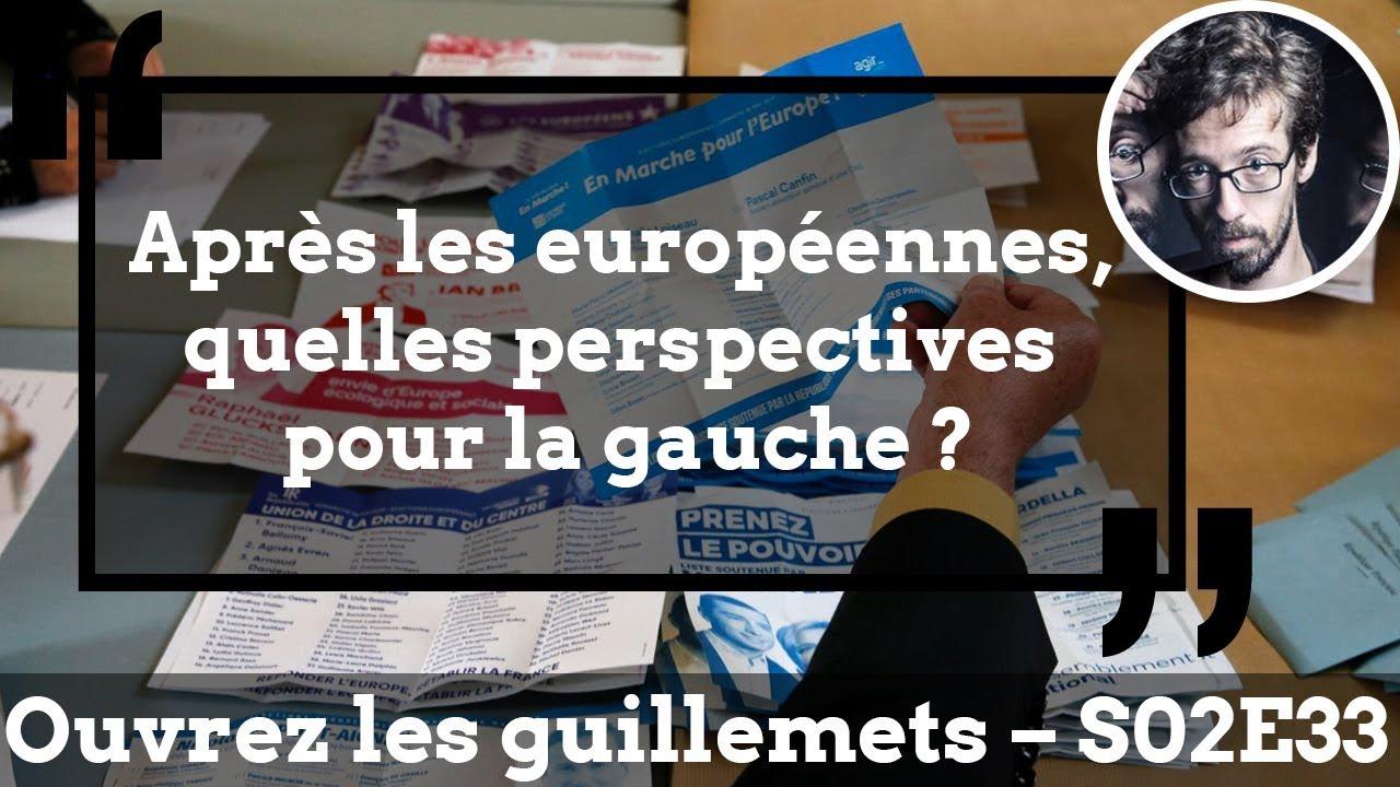 Après les européennes, quelles perspectives pour la gauche ?