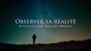 bernard-werber-observer-sa-reali