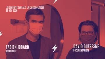 Brutalisation du maintien de l'ordre: débat David Dufresne – Fabrice Jobard