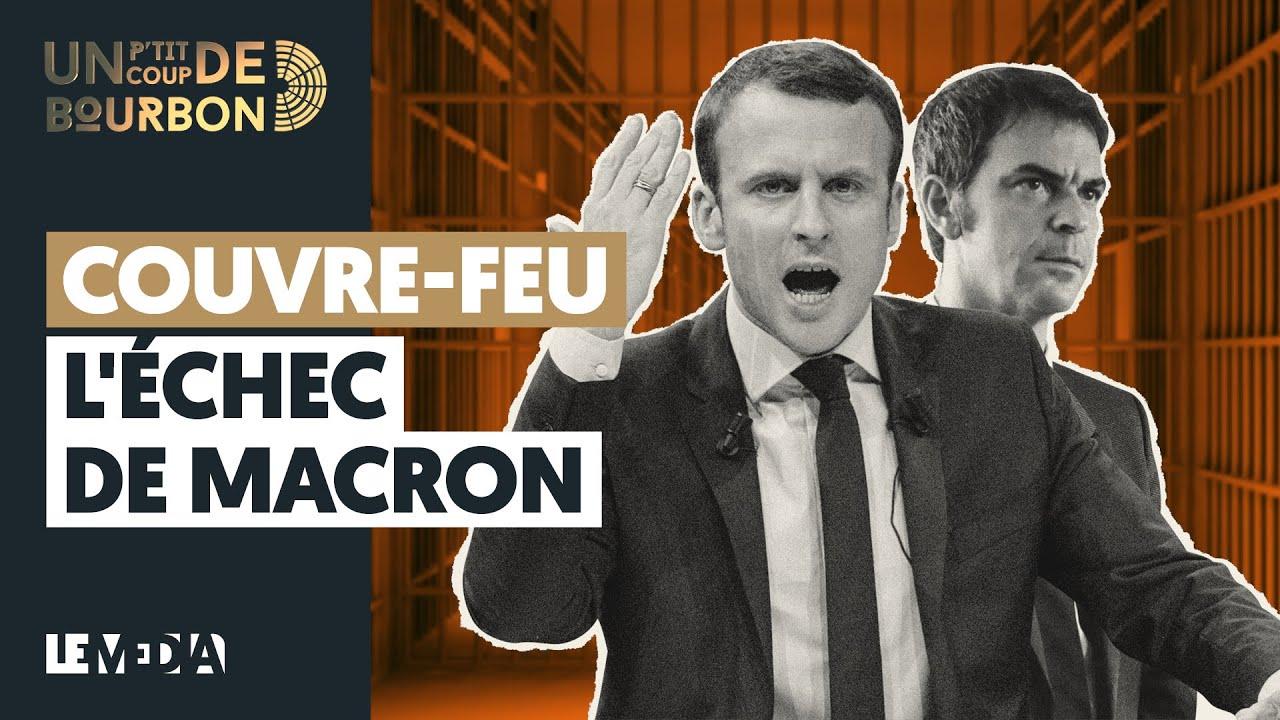 COUVRE-FEU : L'ÉCHEC DE MACRON