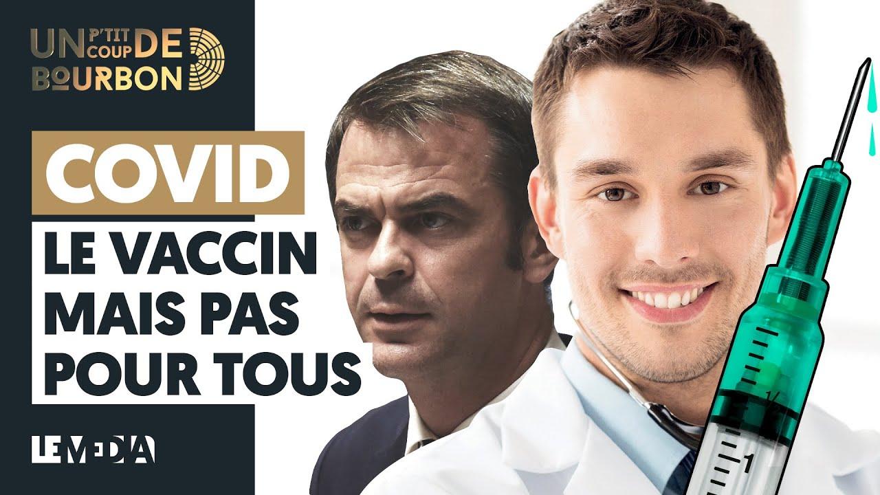 COVID : LE VACCIN MAIS PAS POUR TOUS