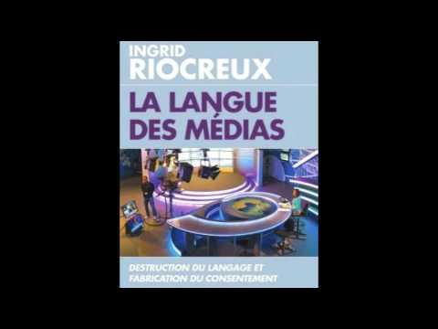 Entretien avec Ingrid Riocreux « La Langue des médias »