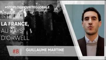 Guillaume Martine (Syndicat des avocats de France): «La France au pays d'Orwell»