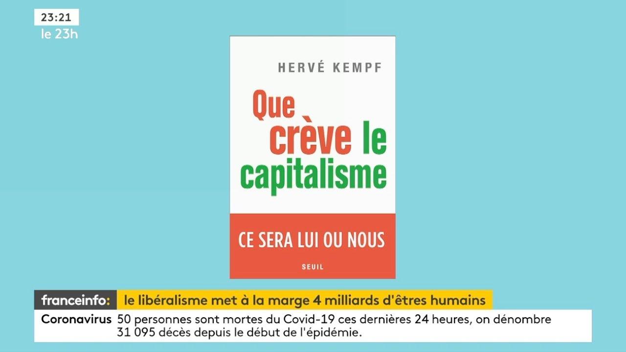 """Itw d'Hervé Kempf (Reporterre) : son livre """"Que crève le capitalisme"""""""