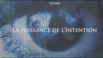 la-puissance-de-lintention-docum
