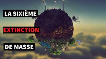 la-sixieme-extinction-de-masse
