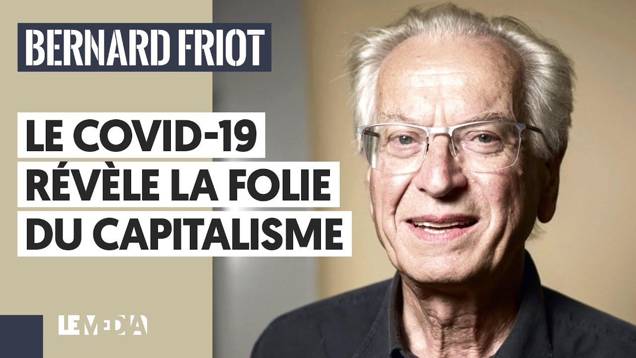 LE COVID-19 RÉVÈLE LA FOLIE DU CAPITALISME