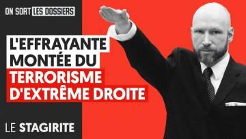 L'EFFRAYANTE MONTÉE DU TERRORISME D'EXTRÊME DROITE