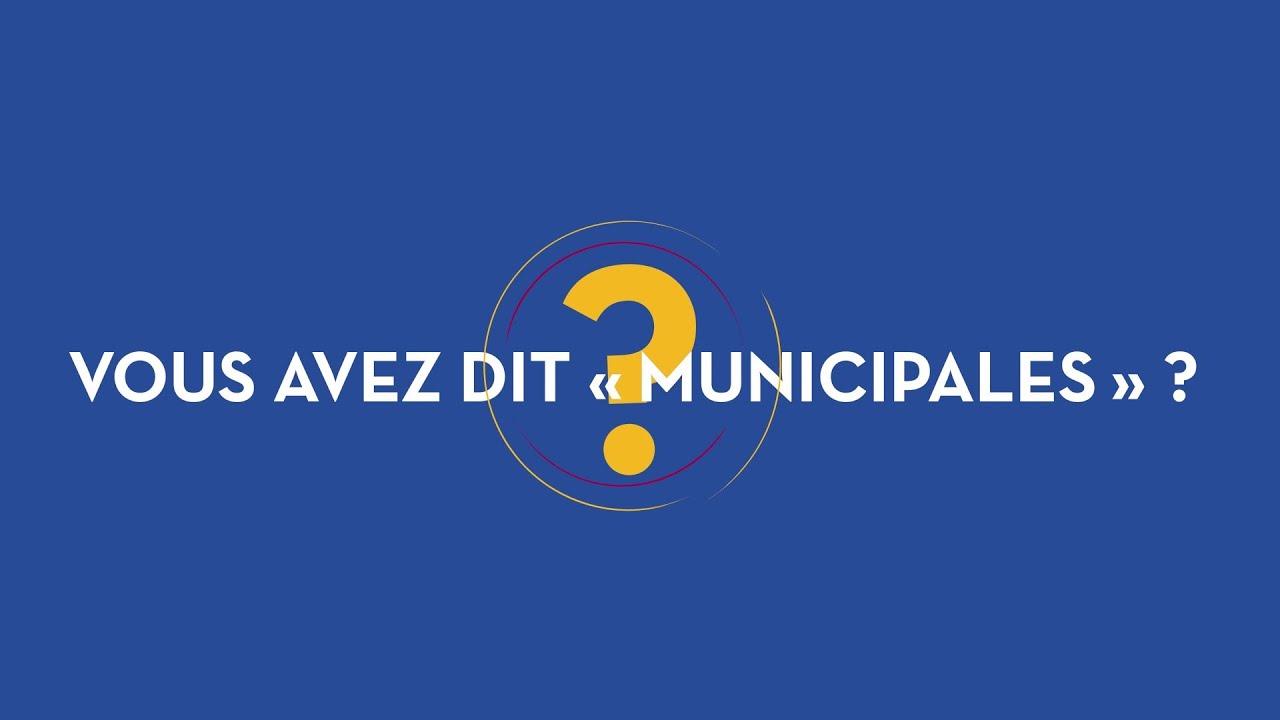 Les élections municipales et intercommunales, 1min30 pour comprendre