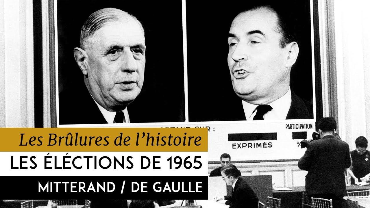 Les éléctions présidentielles : 1965 – Mitterrand contre De Gaulle