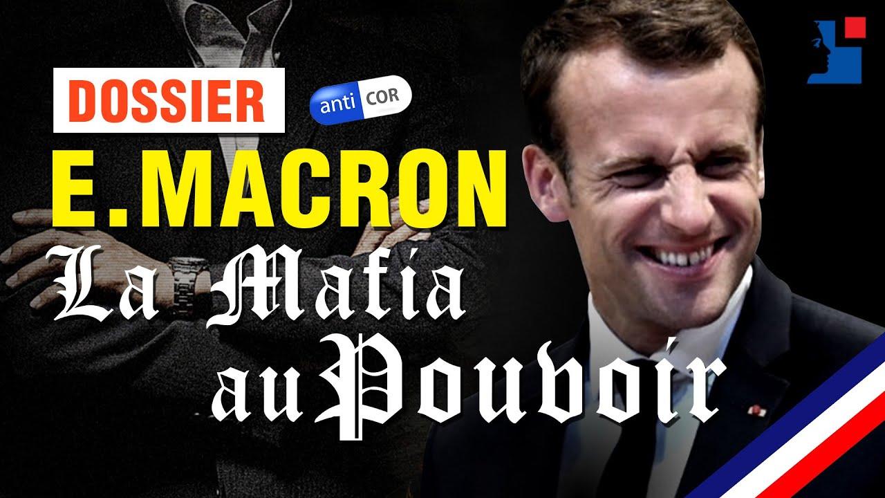 🔥 Macron : La Mafia au Pouvoir