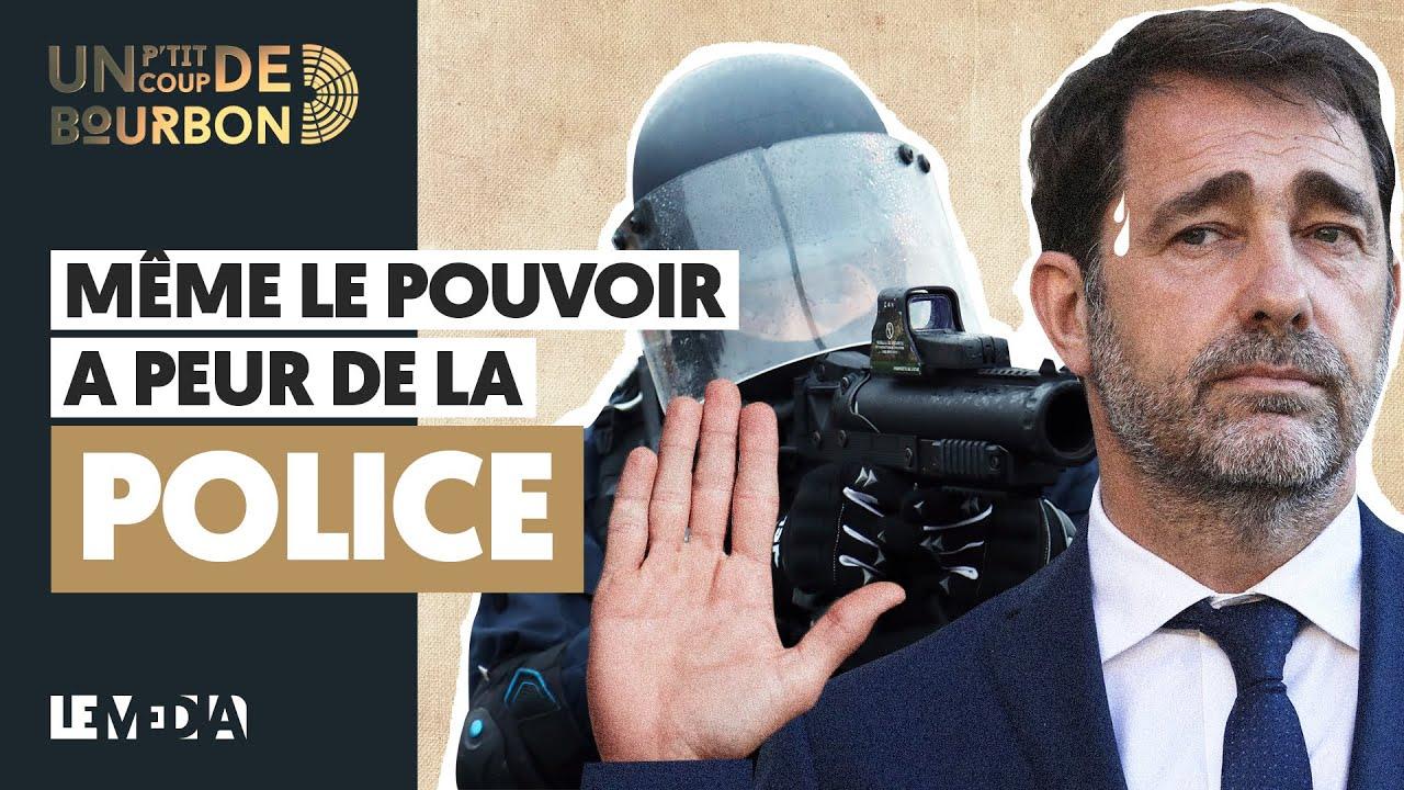 MÊME LE POUVOIR A PEUR DE LA POLICE