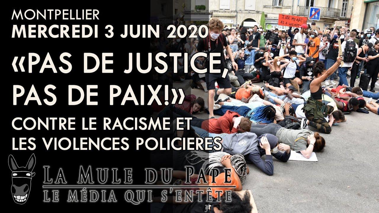 """""""Pas de Justice, pas de Paix !"""" – Montpellier unie contre le racisme et les violences policières"""
