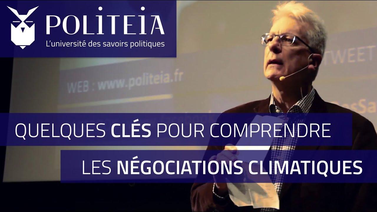 Quelques clés pour comprendre les négociations climatiques   Dominique Bourg