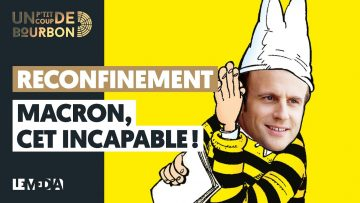 reconfinement-macron-cet-incapab