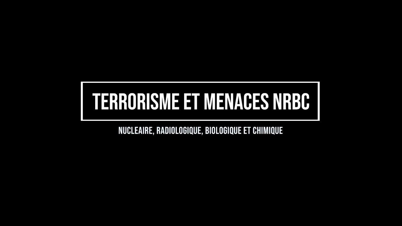 Terrorisme et Menaces NRBC (nucléaire, radiologique, biologique et chimique) par Marc Trévidic