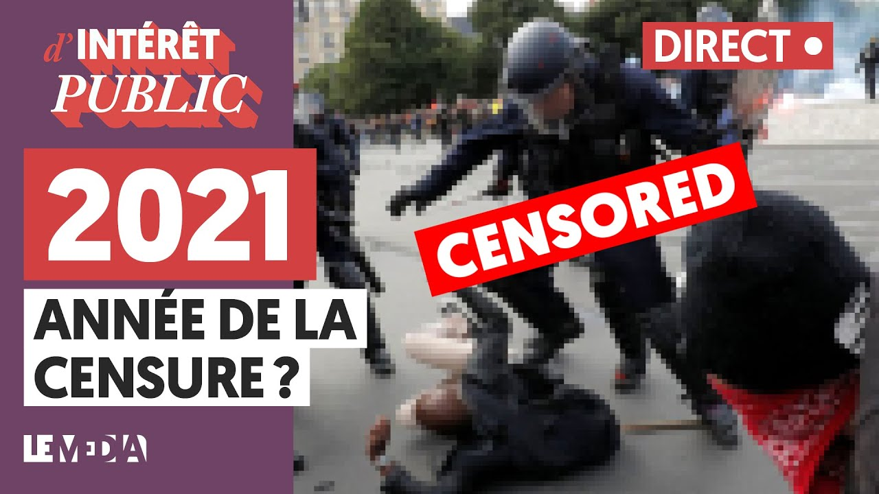 2021, ANNÉE DE LA CENSURE ?