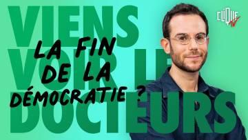 Clément Viktorovitch : assistons-nous au déclin des démocraties ? – Viens Voir Les Docteurs