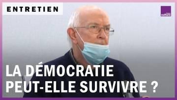 La démocratie peut-elle survivre à l'époque ? – Avec Marcel Gauchet