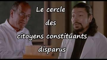 Le cercle des citoyens constituants disparus (feat Etienne Chouard)