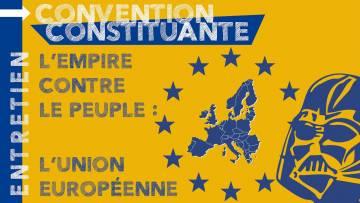 L'Empire contre le Peuple : l'UE. Jacques Nikonoff, Charles-Henri Gallois, Étienne Chouard