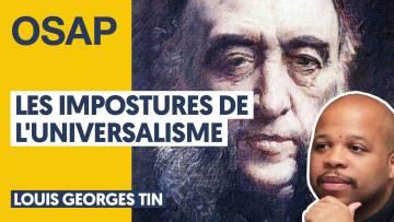 LES IMPOSTURES DE L'UNIVERSALISME | LOUIS-GEORGES TIN, JULIEN THÉRY