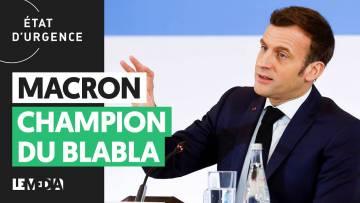 MACRON : CHAMPION DU BLABLA