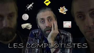 Pourquoi je suis con – Les complotistes