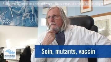 Soin, mutants, vaccin