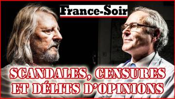 CENSURE : Raoult, Perronne, France Soir | Délit d'opinion, science et politique