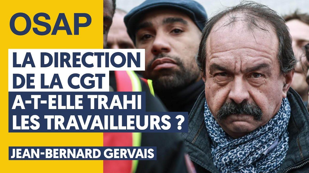 LA DIRECTION DE LA CGT A-T-ELLE TRAHI LES TRAVAILLEURS ?
