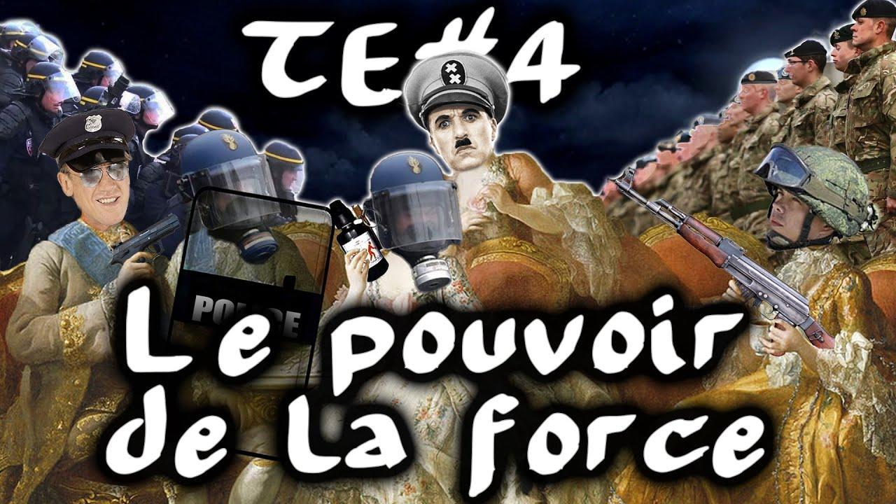 Le pouvoir de la force / noblesse et forces de l'ordre – #TraitdEsprit 4