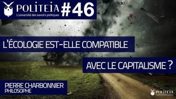 L'Écologie est-elle compatible avec le capitalisme ? | Pierre Charbonnier
